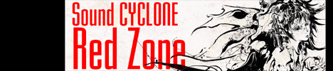Sound CYCLONE新作シングル「Red Zone」